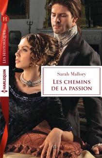 Les chemins de la passion - SarahMallory