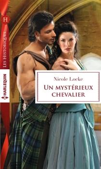 Un mystérieux chevalier - NicoleLocke