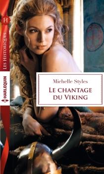 Le chantage du viking - MichelleStyles