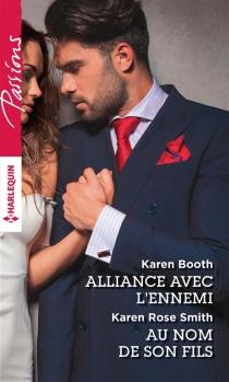 Alliance avec l'ennemi| Au nom de son fils - KarenBooth