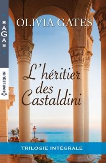 L'héritier des Castaldini - OliviaGates