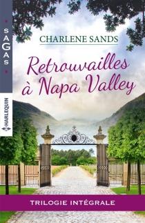 Retrouvailles à Napa Valley - CharleneSands