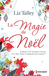La magie de Noël - LizTalley