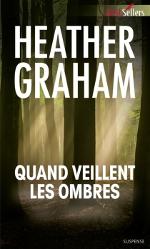Quand veillent les ombres - Heather Graham