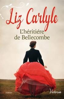 L'héritière de Bellecombe - LizCarlyle