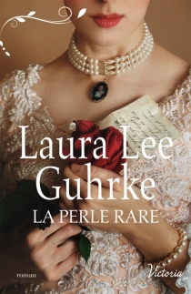 La perle rare - Laura LeeGuhrke