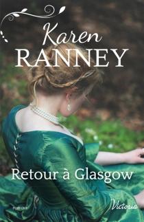 Retour à Glasgow - KarenRanney