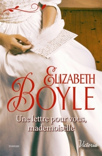 Une lettre pour vous, mademoiselle - ElizabethBoyle