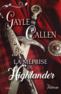 La méprise du Highlander - GayleCallen