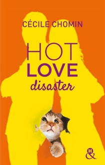 Hot love disaster - CécileChomin