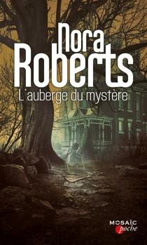 L'auberge du mystère - NoraRoberts