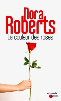 La couleur des roses - NoraRoberts