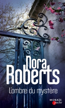 L'ombre du mystère - NoraRoberts