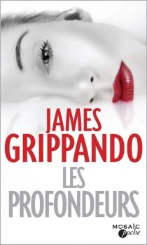 Les profondeurs - JamesGrippando