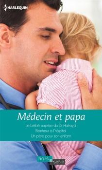 Médecin et papa - AmyAndrews