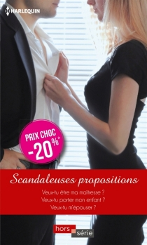 Scandaleuses propositions - Day Leclaire