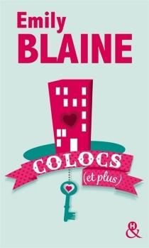 Colocs (et plus) - EmilyBlaine