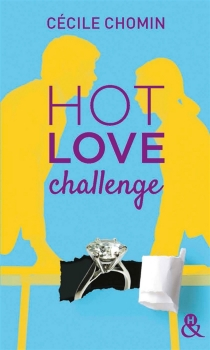 Hot love challenge - Cécile Chomin