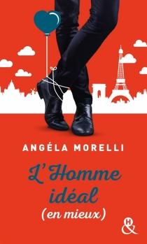 L'homme idéal (en mieux) - AngélaMorelli