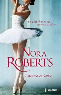 Amoureuses étoiles - NoraRoberts