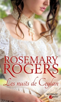 Les nuits de Ceylan - Rosemary Rogers
