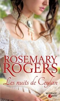 Les nuits de Ceylan - RosemaryRogers