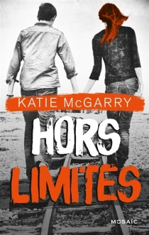 Hors limites - KatieMcGarry