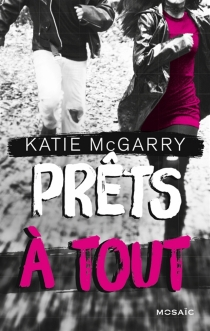 Prêts à tout - KatieMcGarry