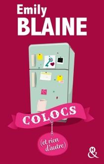 Colocs (et rien d'autre) - EmilyBlaine