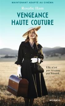 Vengeance haute couture - RosalieHam