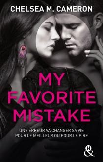 My favorite mistake - Chelsea M.Cameron