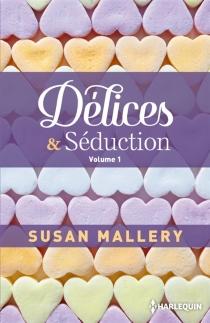 Délices et séduction | Volume 1 - SusanMallery