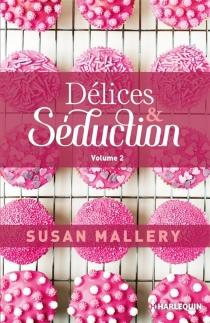 Délices et séduction | Volume 2 - SusanMallery