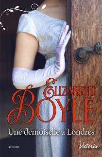 Une demoiselle à Londres - ElizabethBoyle