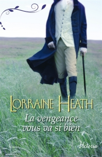 La vengeance vous va si bien - LorraineHeath