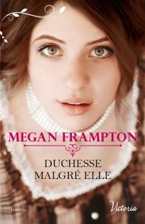 Duchesse malgré elle - MeganFrampton