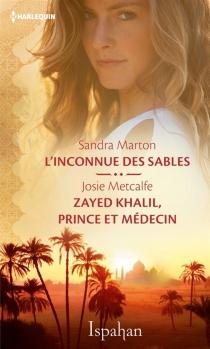 L'inconnue des sables| Zayed Khalil, prince et médecin - SandraMarton