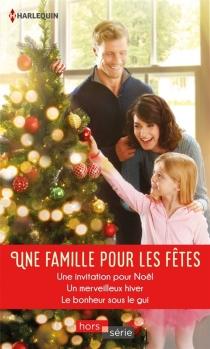 Une famille pour les fêtes - CarolineAnderson