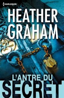 L'antre du secret - HeatherGraham