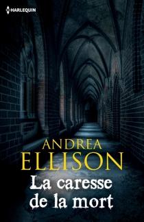 La caresse de la mort - AndreaEllison
