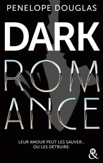 Dark romance - PenelopeDouglas