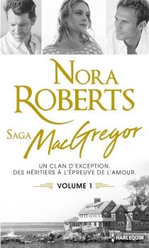 Saga des MacGregor - NoraRoberts