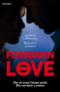 Forbidden love - BronwynJameson