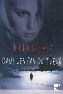 Dans les pas du tueur - SharonSala