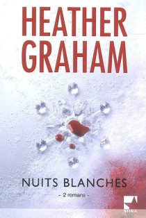 Nuits blanches : 2 romans - Heather Graham