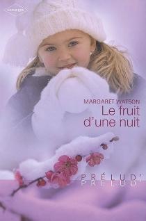 Le fruit d'une nuit - MargaretWatson