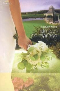 Un jour de mariage - BrendaMott