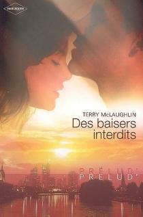 Des baisers interdits - TerryMcLaughlin