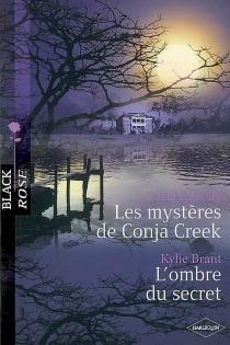 Les mystères de Conja Creek| L'ombre du secret -