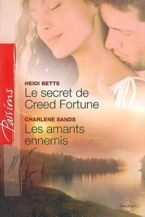 Le secret de Creed Fortune| Les amants ennemis -